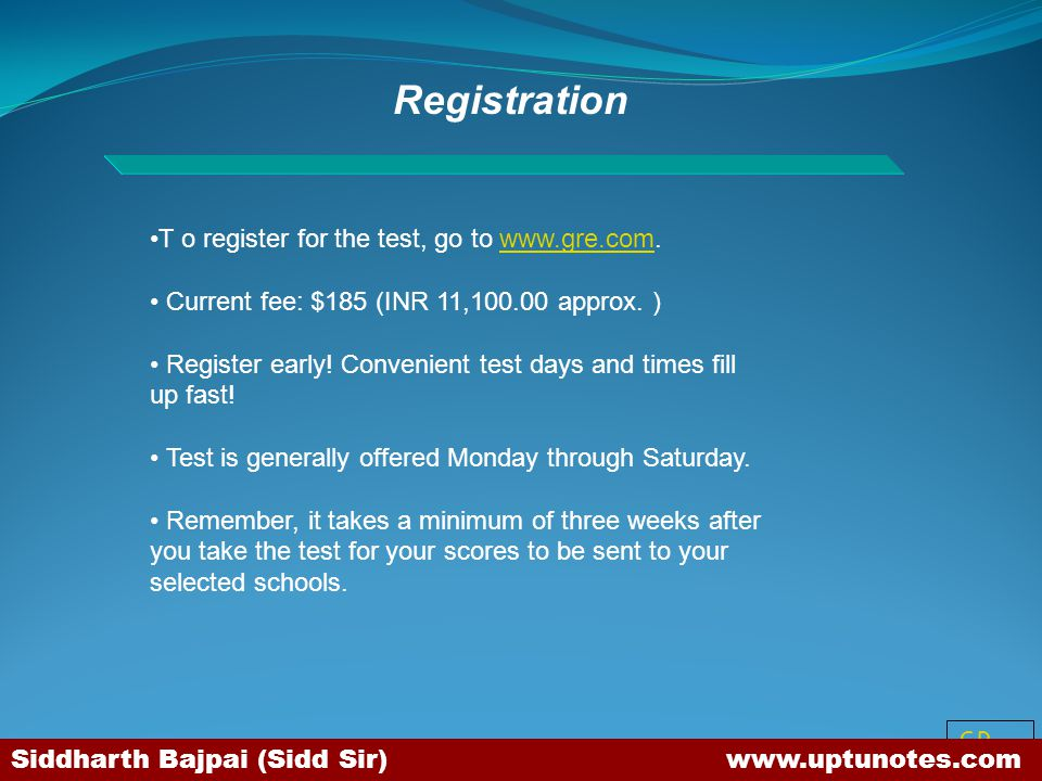 Registration T o register for the test, go to www.gre.com.