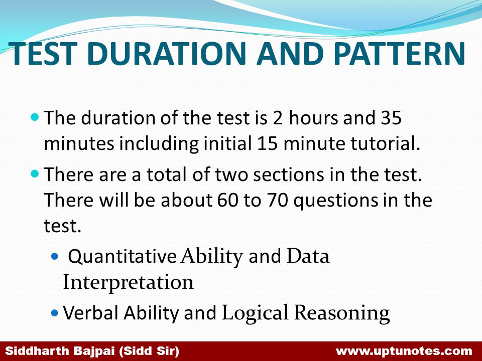 TEST DURATION AND PATTERN