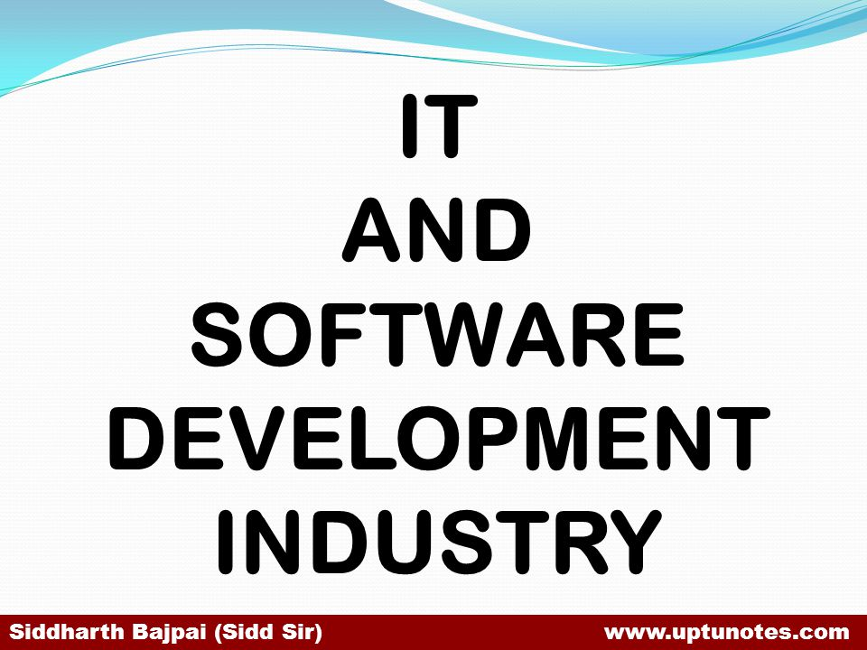 IT AND SOFTWARE DEVELOPMENT INDUSTRY