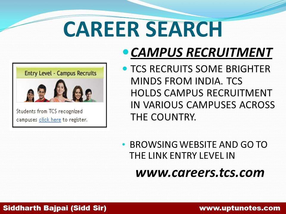 CAREER SEARCH www.careers.tcs.com CAMPUS RECRUITMENT