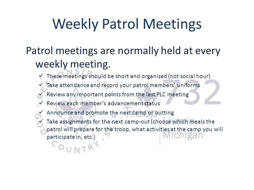 Weekly Patrol Meetings