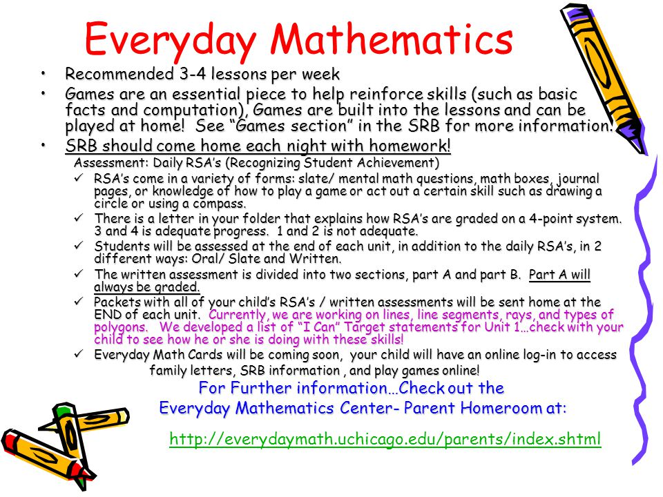 Everyday Mathematics Recommended 3-4 lessons per week