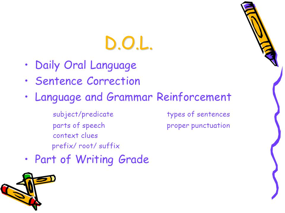 D.O.L. Daily Oral Language Sentence Correction