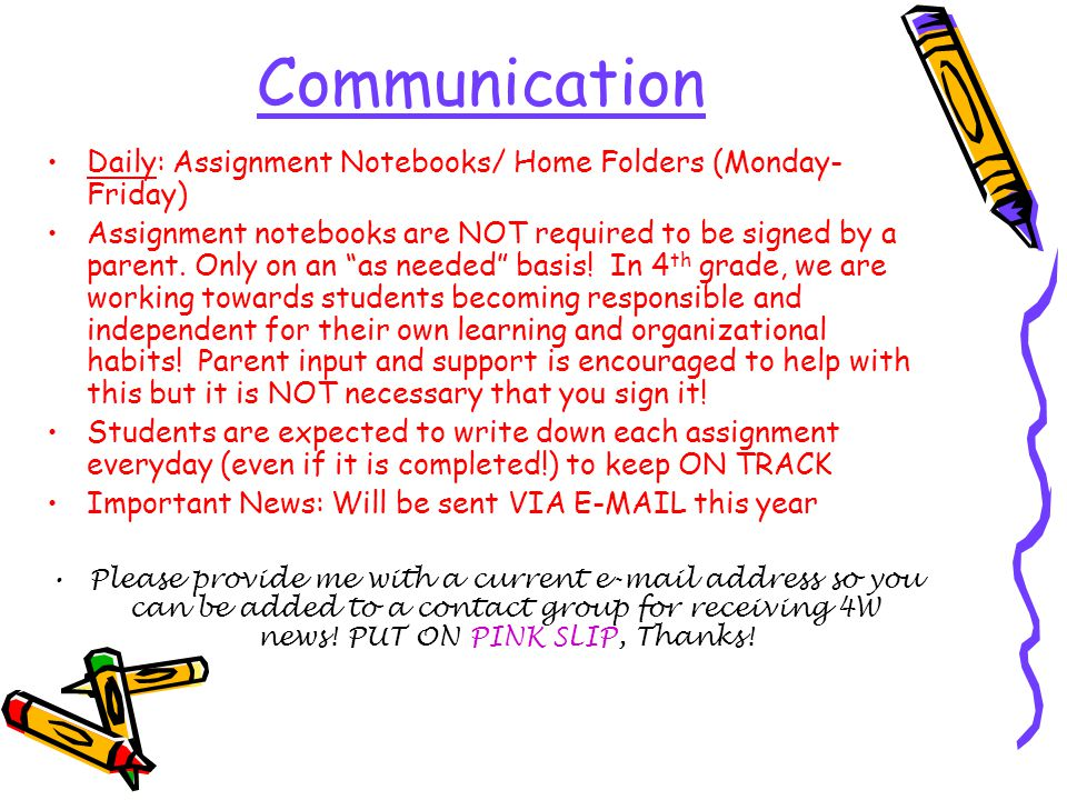 Communication Daily: Assignment Notebooks/ Home Folders (Monday-Friday)