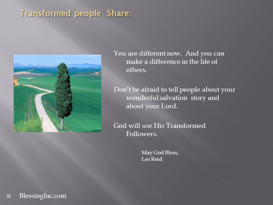 Transformed people Share: