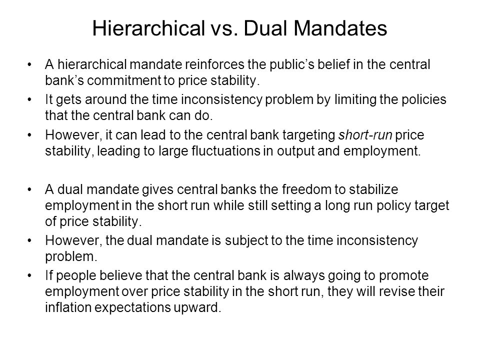 Hierarchical vs. Dual Mandates