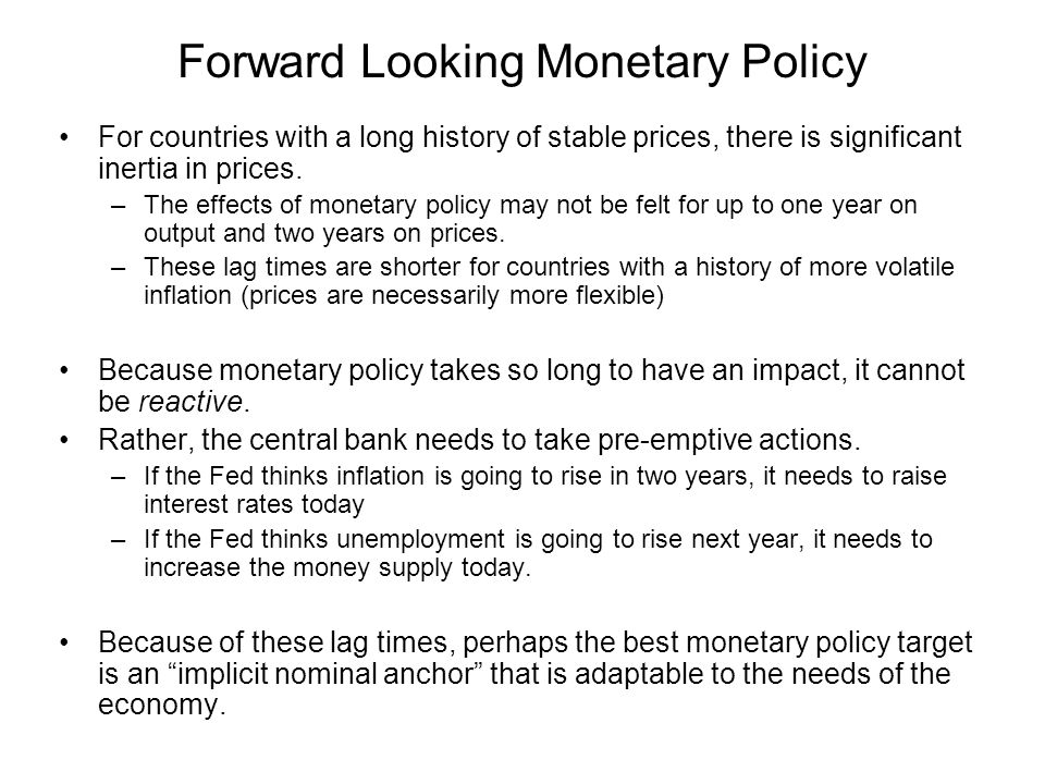 Forward Looking Monetary Policy