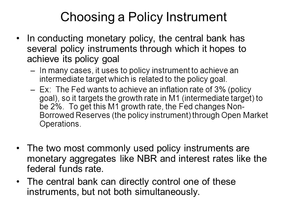 Choosing a Policy Instrument