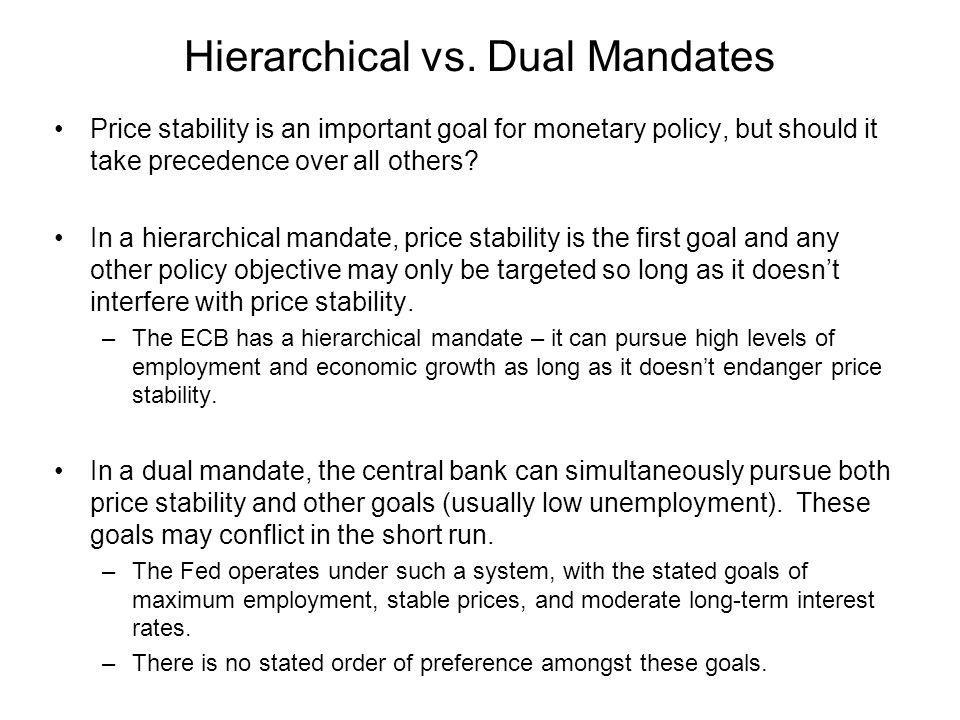 Hierarchical vs. Dual Mandates