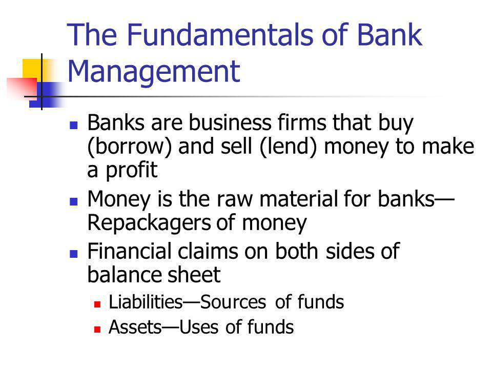 The Fundamentals of Bank Management