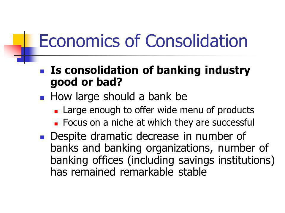 Economics of Consolidation