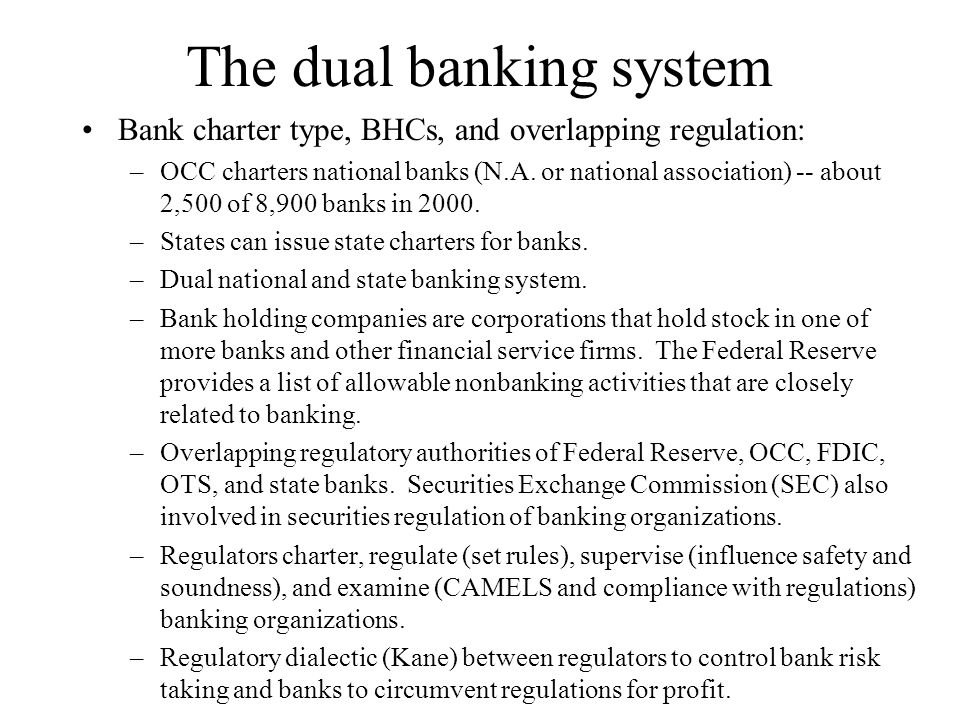 The dual banking system