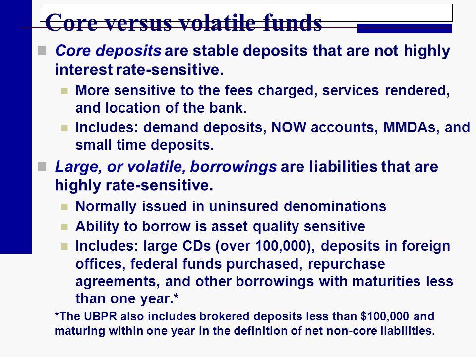 Core versus volatile funds