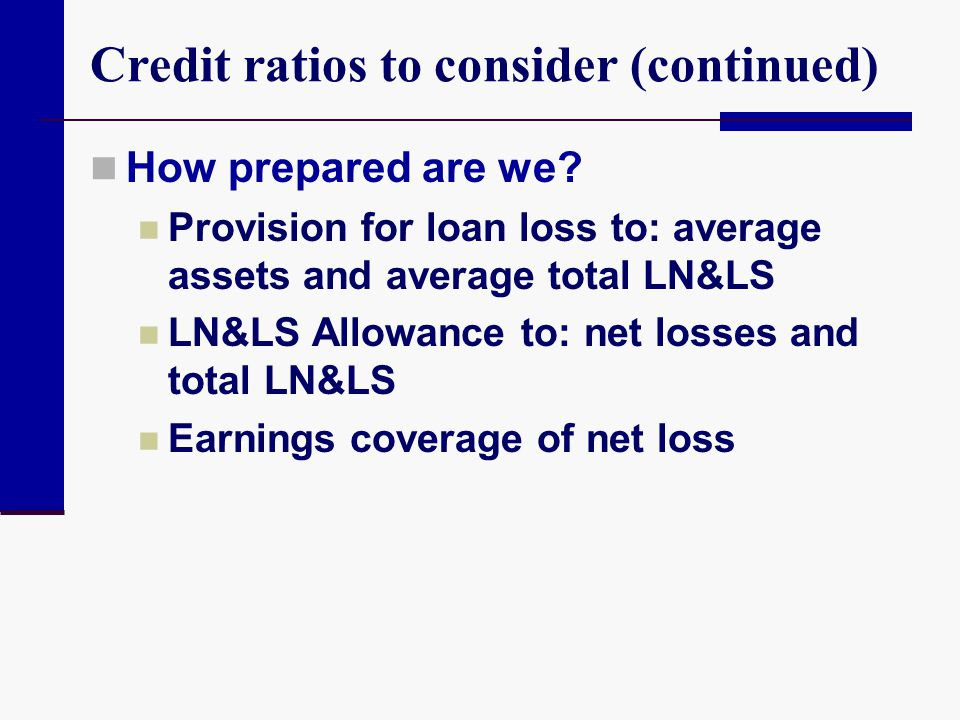 Credit ratios to consider (continued)