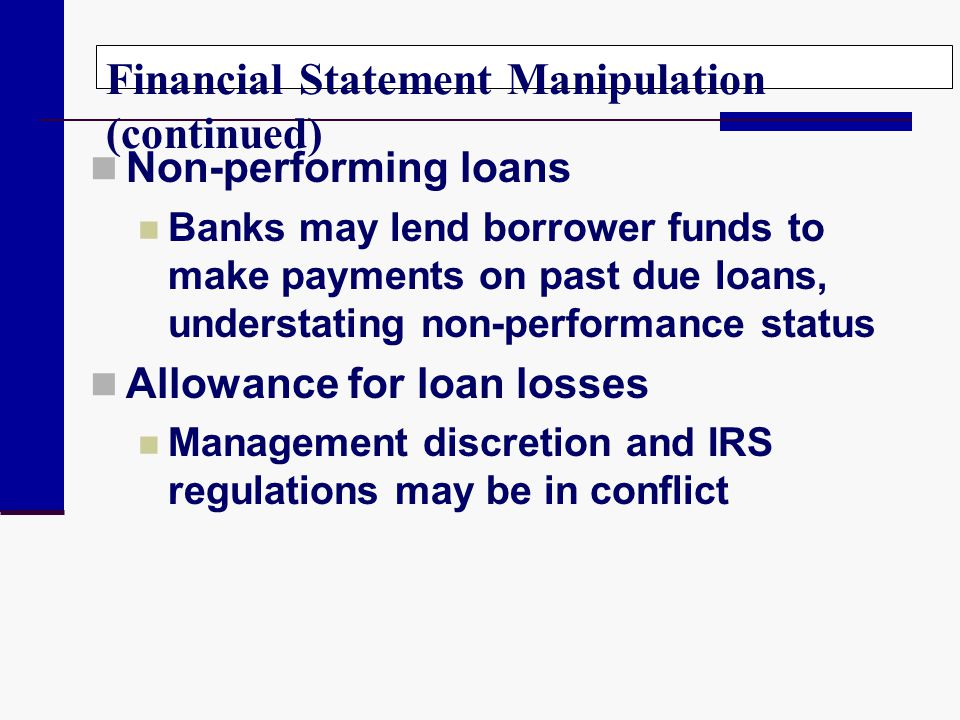 Financial Statement Manipulation (continued)