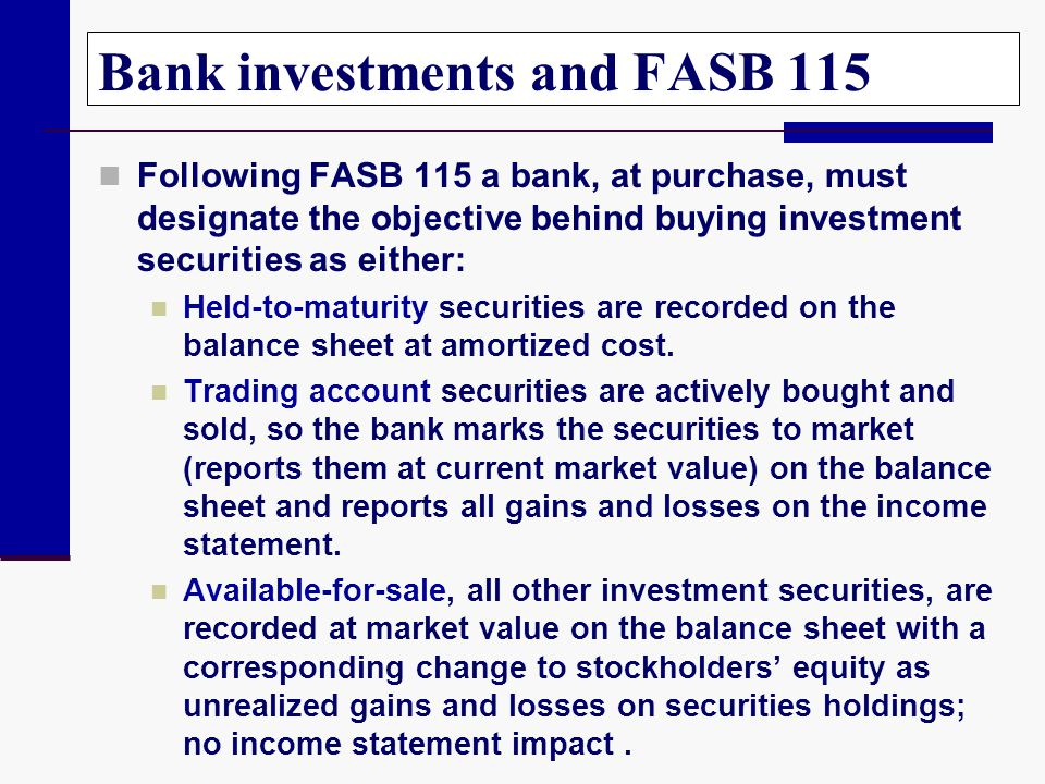 Bank investments and FASB 115