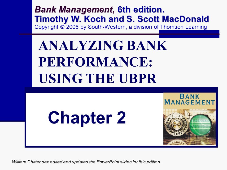ANALYZING BANK PERFORMANCE: USING THE UBPR
