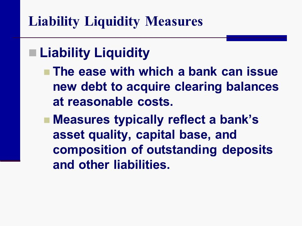 Liability Liquidity Measures