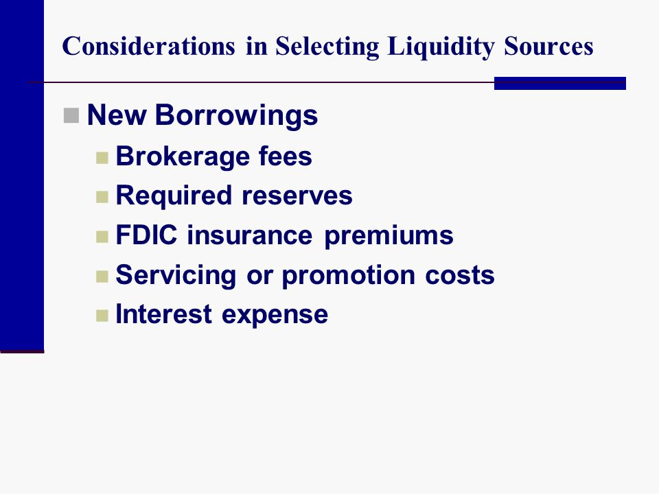 Considerations in Selecting Liquidity Sources