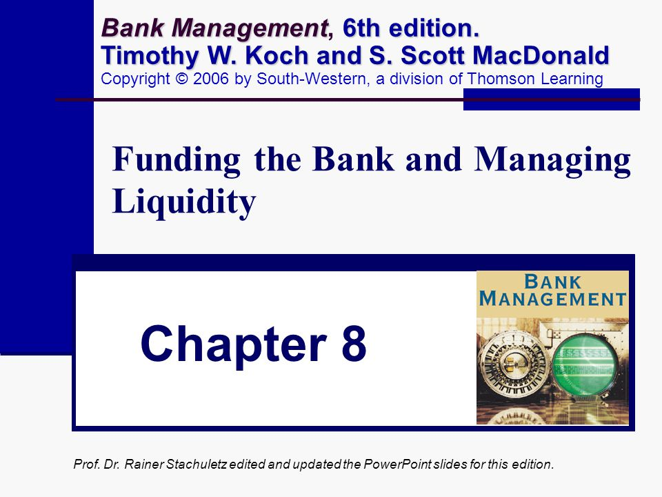 Funding the Bank and Managing Liquidity