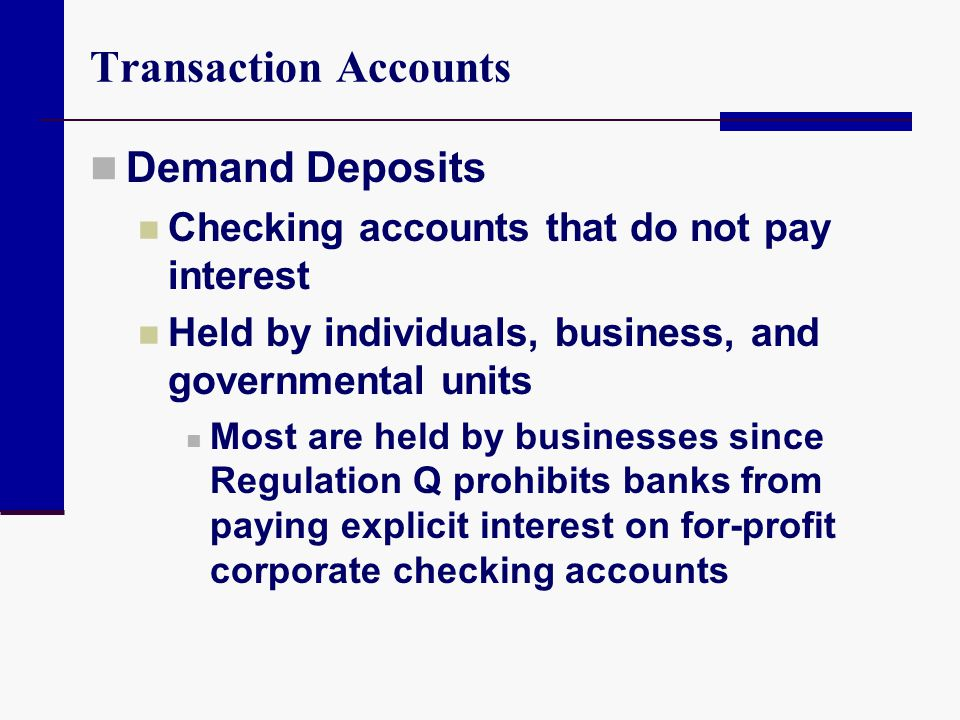 Transaction Accounts Demand Deposits
