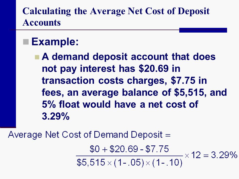 Calculating the Average Net Cost of Deposit Accounts