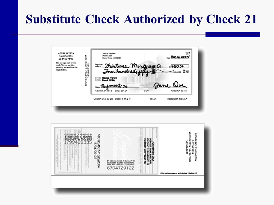Substitute Check Authorized by Check 21