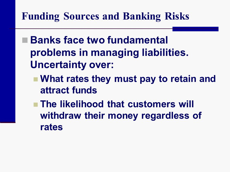 Funding Sources and Banking Risks