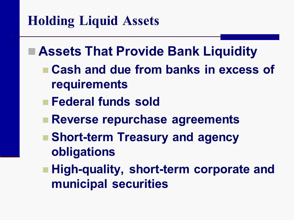 Holding Liquid Assets Assets That Provide Bank Liquidity