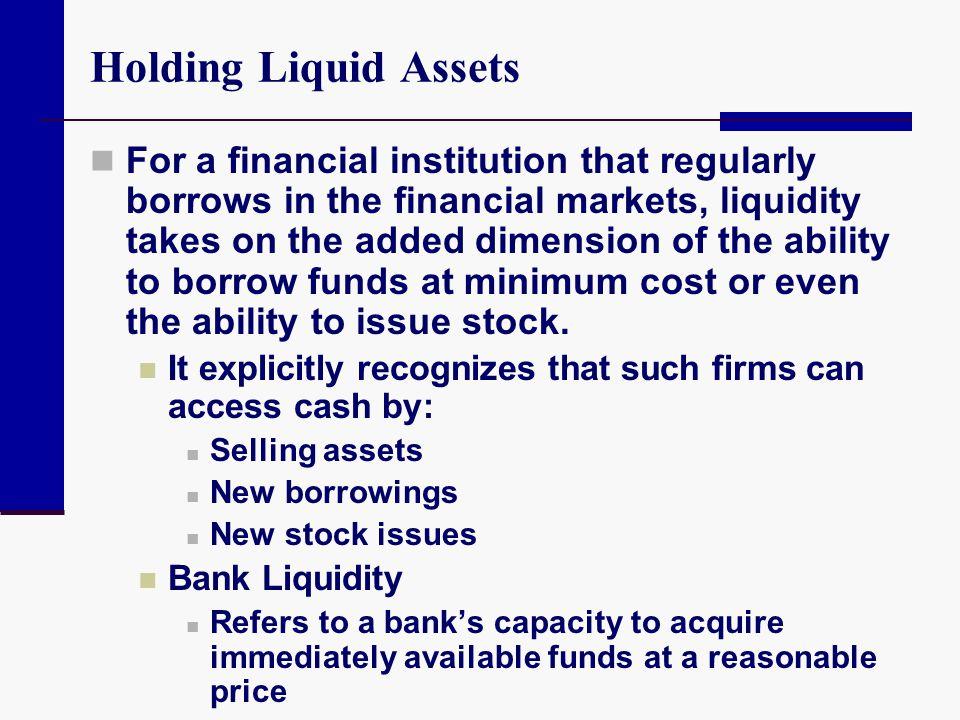 Holding Liquid Assets
