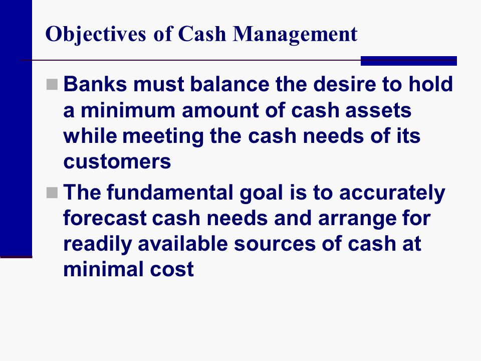 Objectives of Cash Management