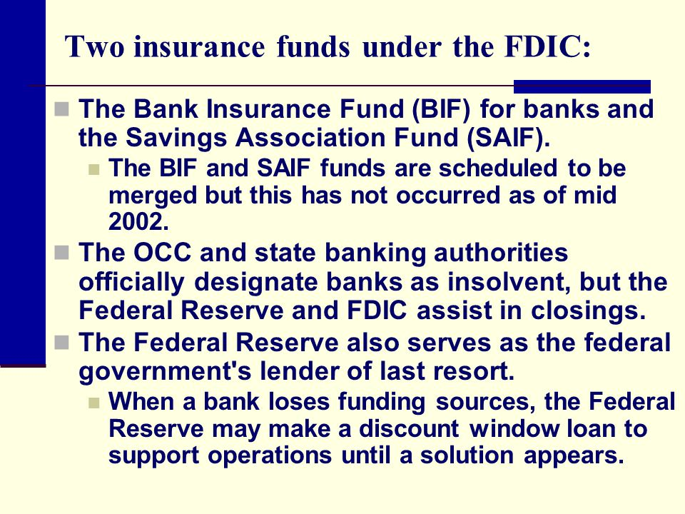 Two insurance funds under the FDIC:
