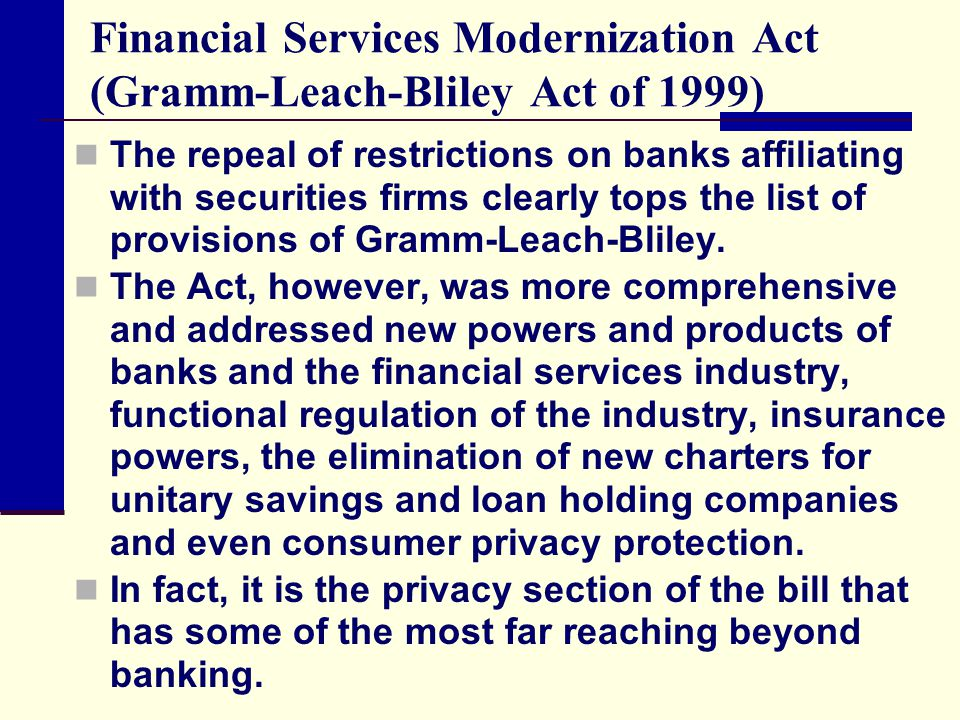 Financial Services Modernization Act (Gramm-Leach-Bliley Act of 1999)