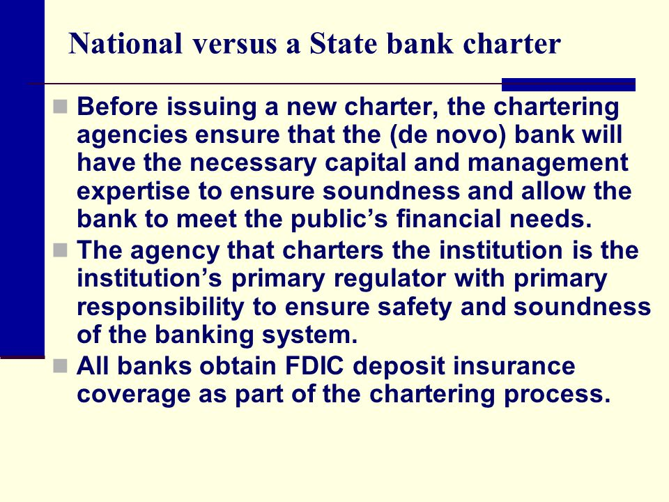 National versus a State bank charter