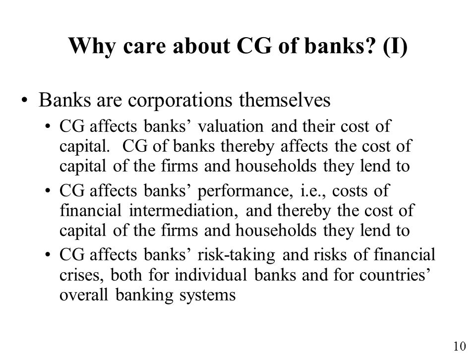 Why care about CG of banks (I)