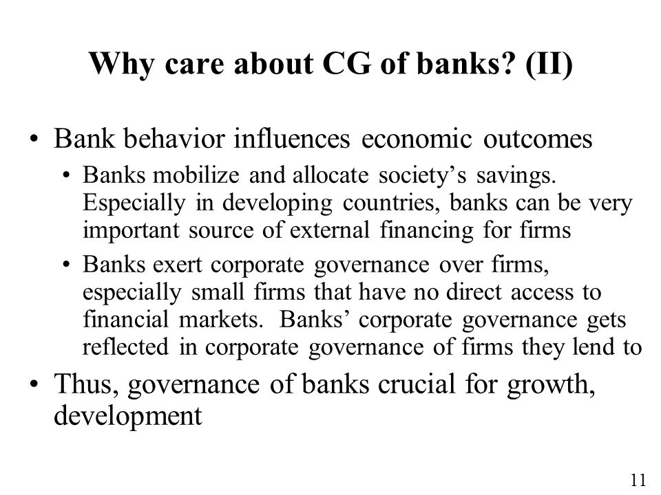 Why care about CG of banks (II)