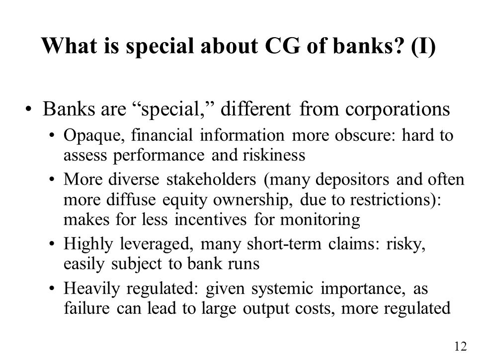What is special about CG of banks (I)