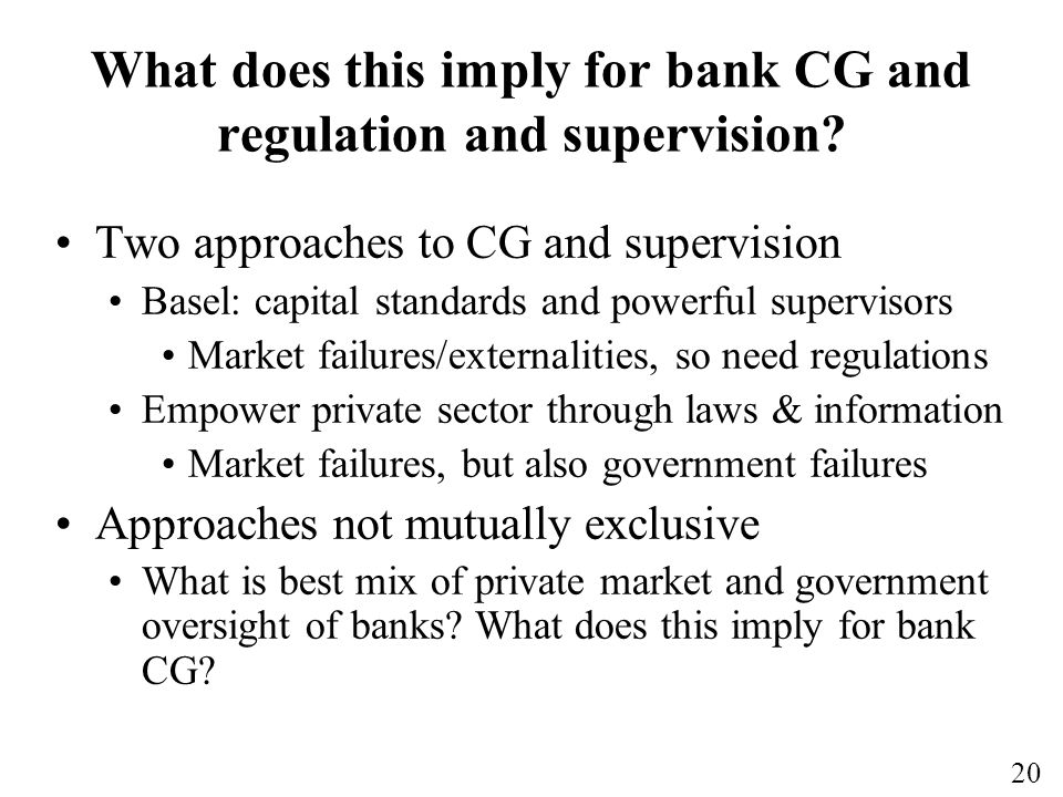 What does this imply for bank CG and regulation and supervision