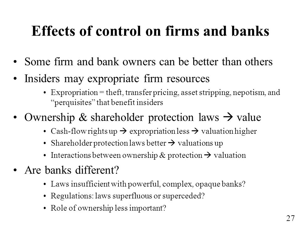 Effects of control on firms and banks