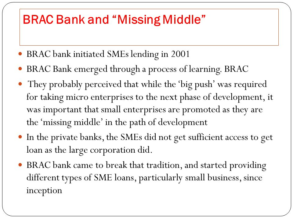 BRAC Bank and Missing Middle