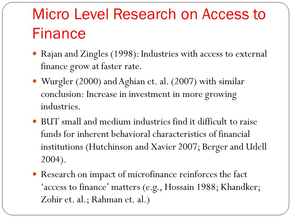 Micro Level Research on Access to Finance