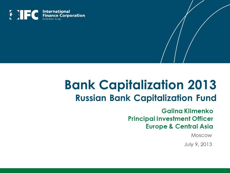 Bank Capitalization 2013 Russian Bank Capitalization Fund
