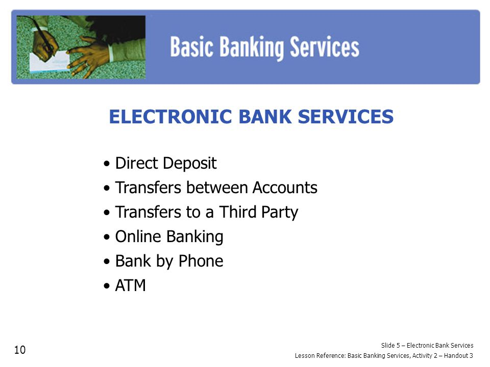ELECTRONIC BANK SERVICES