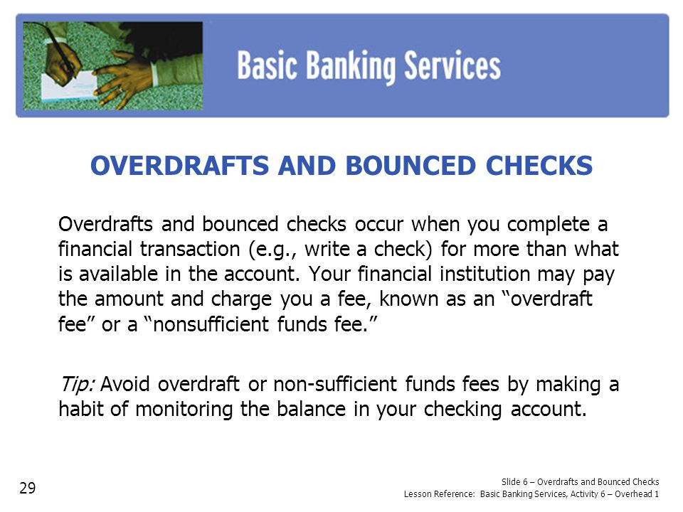 OVERDRAFTS AND BOUNCED CHECKS