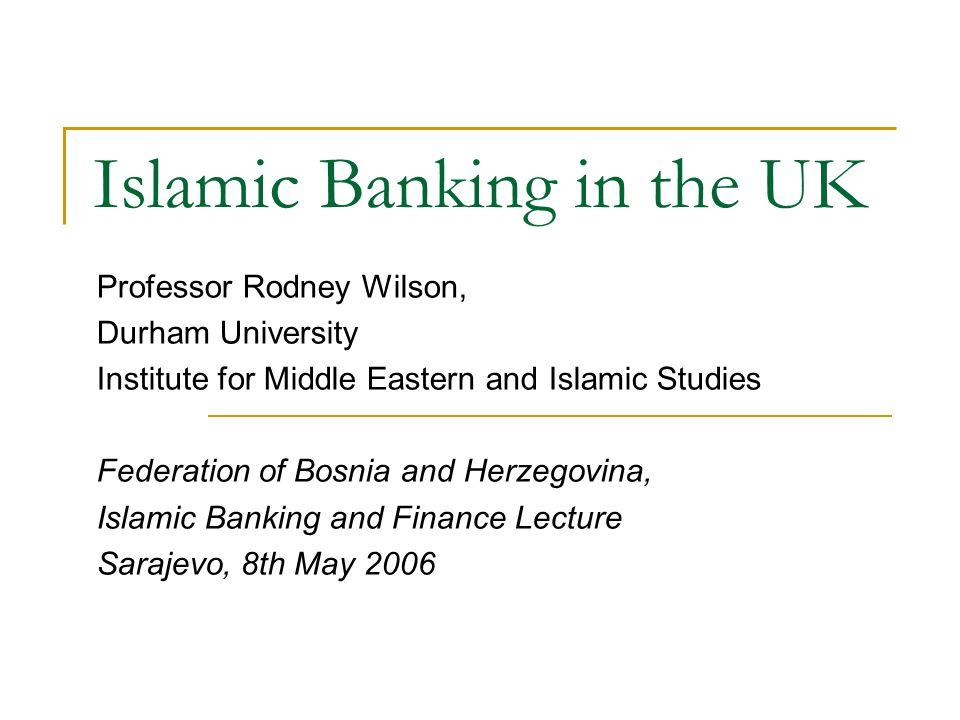 Islamic Banking in the UK