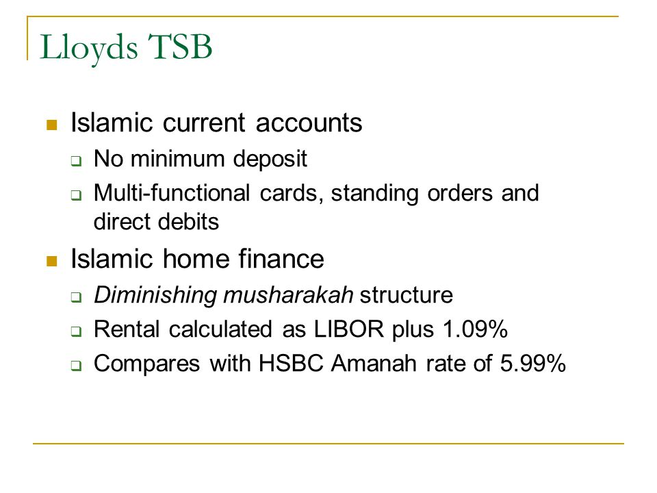 Lloyds TSB Islamic current accounts Islamic home finance