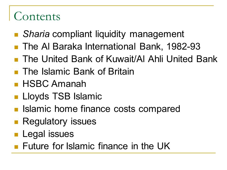 Contents Sharia compliant liquidity management