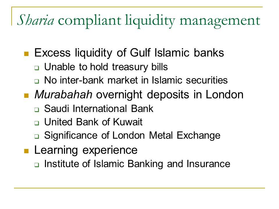 Sharia compliant liquidity management