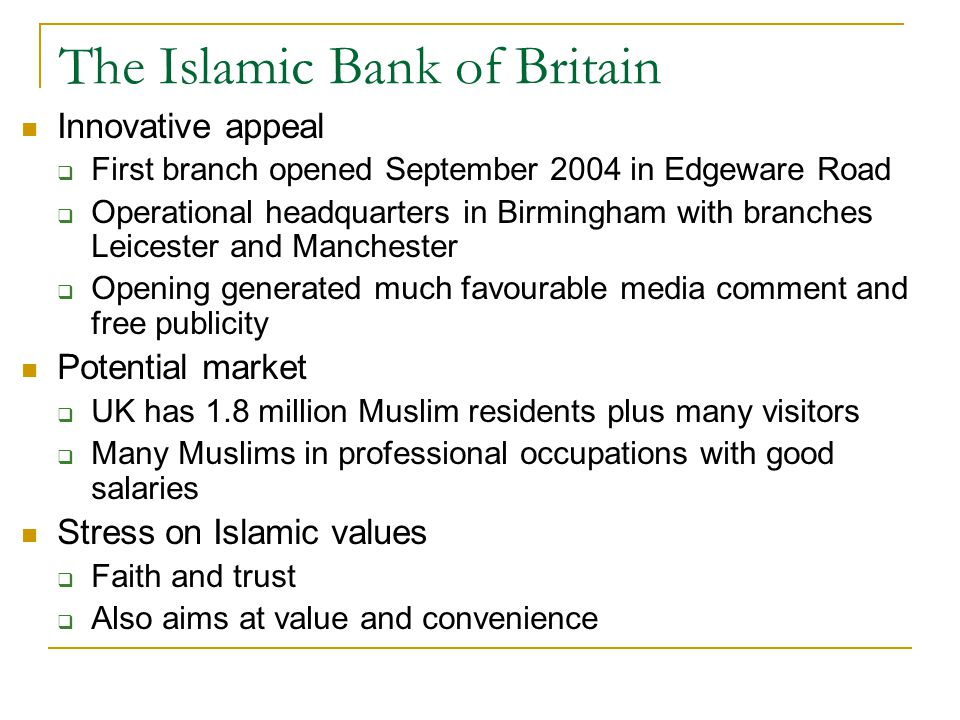 The Islamic Bank of Britain