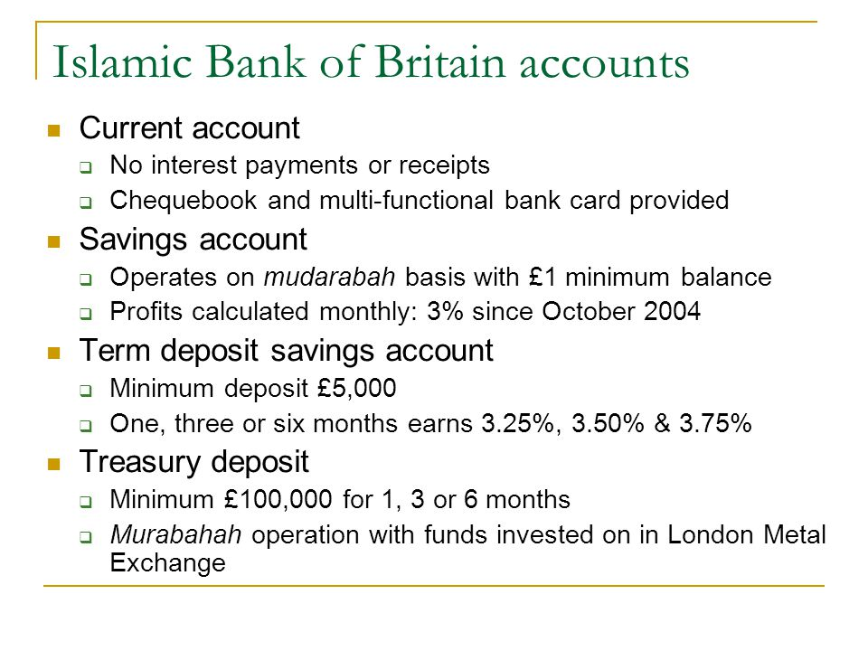 Islamic Bank of Britain accounts